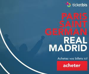 billetterie psg real madrid